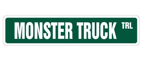 MONSTER TRUCK Street Sign big lift pickup redneck huge| Indoor/Outdoor |18