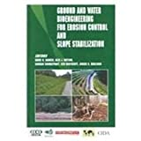 img - for Ground and Water Bioengineering For Eroson Control and Slope Stabilization book / textbook / text book