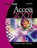 Microsoft Access 2007 with Windows Vista and Internet Explorer 7.0, Rutkosky, Nita Hewitt and Seguin, Denise, 0763831409