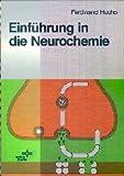 Neurochemistry : Fundamentals and Concepts, Hucho, Ferdinand, 3527259899