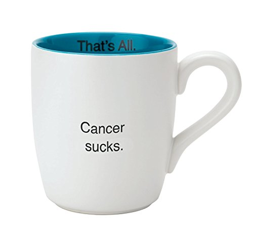 Santa Barbara Design Studio That's All Ceramic Mug, Cancer (Cancer Sucks Mug)