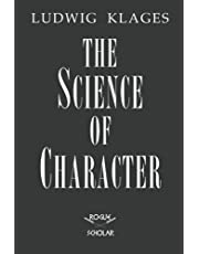The Science of Character: Principles of Characterology
