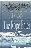 The Rope Eater, Ben Jones, 0786262710