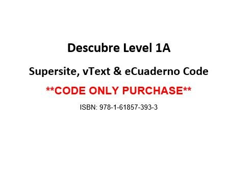 Descubre ©2014, Level 1A Supersite, eCuaderno & vText Code - CODE ONLY ebook