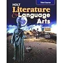 Literature and Language Arts 3rd Course: California Grade 9  Teachers Annotated Edition