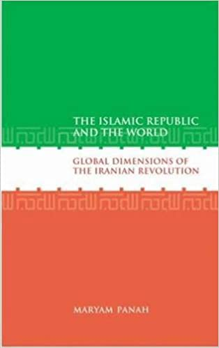 The Islamic republic and the world : global dimensions of the Iranian revolution