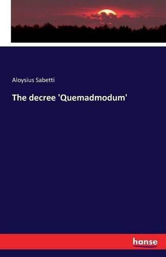 The decree 'Quemadmodum' pdf