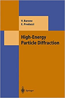Book High-Energy Particle Diffraction (Theoretical and Mathematical Physics)