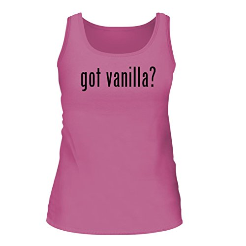 got vanilla? - A Nice Women's Tank Top, Pink, Large