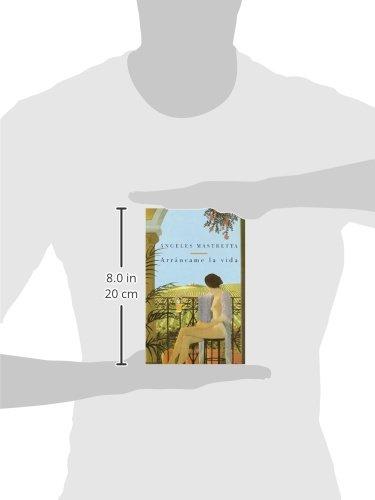 Amazon.com: Arráncame la vida (9780375701993): Angeles ...