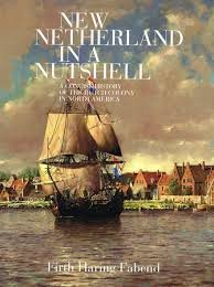 New Netherland in a Nutshell