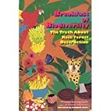 Breakfast of Biodiversity : The Truth about Rain Forest Destruction, Vandermeer, John and Perfecto, Ivette, 0935028668