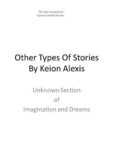 Other Types Of Stories (Imagination and Dreams)