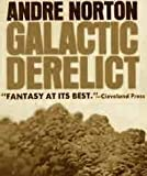 Galactic Derelict, Andre Norton, 083982422X