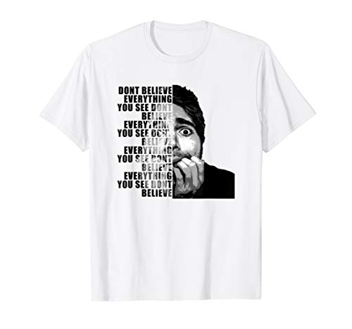 Shane Dawson Dont Believe Everything You See T-Shirt