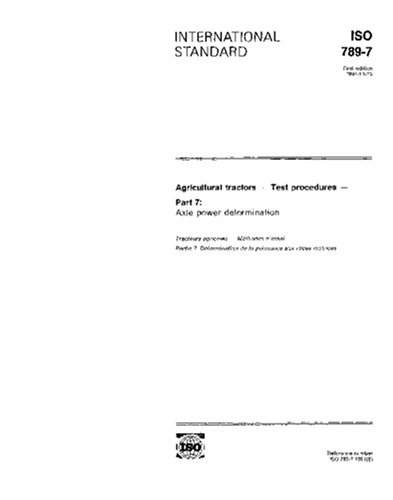 Iso 789 7 1991  Agricultural Tractors   Test Procedures   Part 7  Axle Power Determination