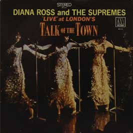 Diana Ross & The Supremes / Live At Londons Talk Of The Town by Motown