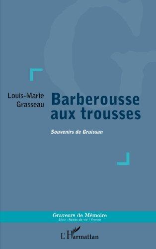 Barberousse aux trousses: Souvenirs de Gruissan (French Edition)