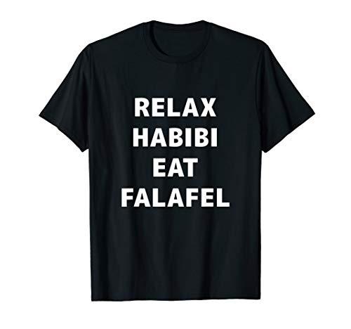 Relax Habibi Eat Falafel Shirt middle eastern food shirt
