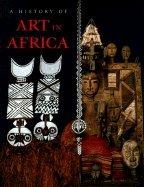 History of Art in Africa (01) by Visona, Monica Blackmun - Poynor, Robin - Cole, Herbert M - Ha [Hardcover (2003)]