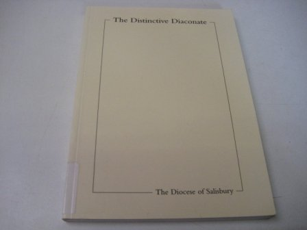 Read Online The Distinctive Diaconate: A Report to the Board of Ministry, the Diocese of Salisbury January 2003 pdf