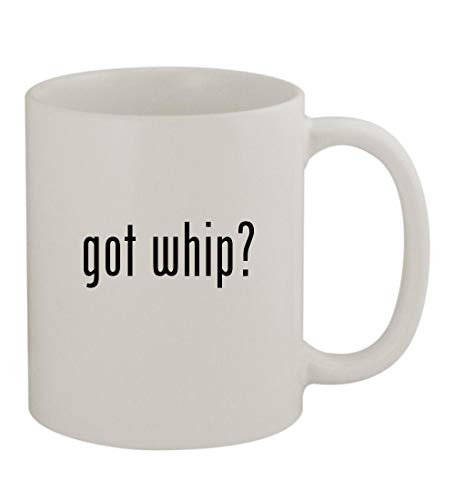 got whip? - 11oz Sturdy Ceramic Coffee Cup Mug, White