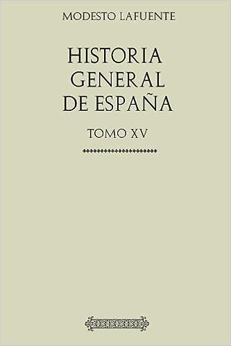 Historia General de España. Carlos III: Tomo Quinceavo: Amazon.es ...