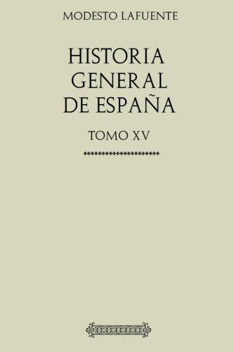 Historia General de España. Carlos III: Tomo Quinceavo: Amazon.es: Lafuente, Modesto: Libros