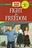 img - for Fight for Freedom (The American Adventure) book / textbook / text book