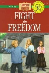 Fight for Freedom (The American Adventure)