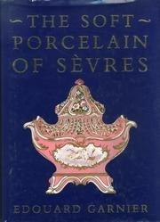 The Soft Porcelain of Sevres