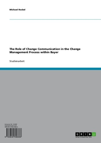 The Role of Change Communication in the Change Management Process within Bayer