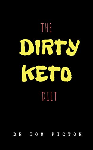 The Dirty Keto Diet