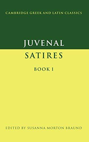 Juvenal: Satires Book I (Cambridge Greek and Latin Classics)