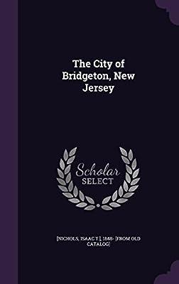 The City of Bridgeton, New Jersey