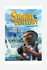 Storm of the Century: A Hurricane Katrina Story (Historical Fiction) Library Binding