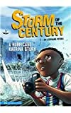 Storm of the Century, Stephanie True Peters, 1434211649
