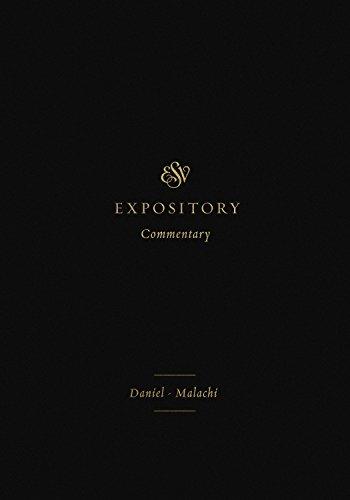 ESV Expository Commentary (Volume 7): DanielMalachi
