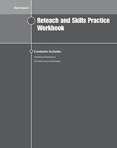 Math Connects Reteach and Skills Practice Workbook, Course 1 (MATH APPLIC & CONN CRSE)
