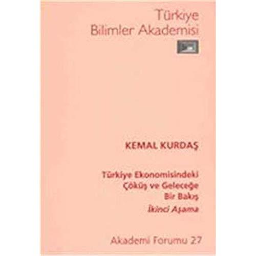 Türkiye ekonomisindeki çöküs ve gelecege bir bakis. (Ikinci asama)