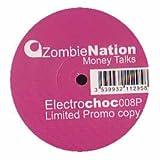 Zombie Nation / Money Talks