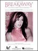 Breakaway - Clarkson Kelly Breakaway Music Sheet