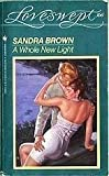A Whole New Light, Sandra Brown, 0553220284