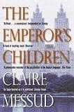 The Emperor's Children (Picador Classic)