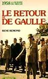 1958, le retour de de Gaulle par Rémond