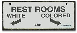 Rest Rooms-Jim Crow Sign (Crow Sign)