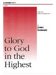 Glory to God in the Highest - SATB, Piano - Sheet Music (Glory To God In The Highest Sheet Music)