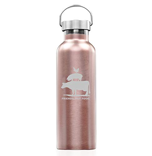 Rose Gold Double Wall Vacuum Insulated Stainless Steel Tumbler Travel Mug Friends, Not Food Vegan Farm Animal Rights (25 oz Water Bottle)