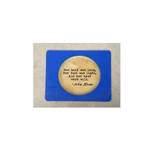 ohn Keats La Belle Dame Sans Merci poem locket Necklace - Her hair was long, Her foot Mouse mat Mouse pad Literary - La Belle Keats