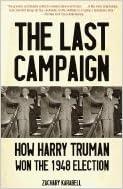 Kostenloser Download von französischen Büchern als PDF Last Campaign How Harry Truman Won the 1948 Election B0042ER7VU auf Deutsch